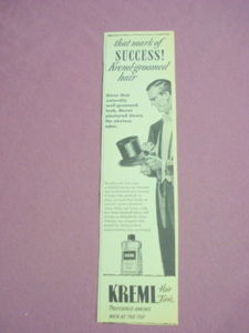 1940s/50s Ad Kreml Hair The Mark of Success!
