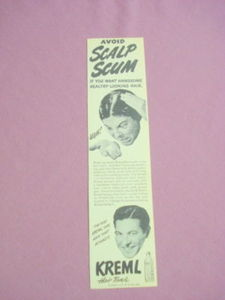 1940s/50s Ad Kreml Hair Tonic Avoid Scalp Scum