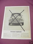 1967 VW Ad Volkswagon Bug It's Been Replaced