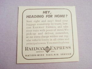 1941 Railway Express Agency Ad Hey, Heading For Home