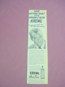 1940s/50s Ad Kreml Hair Tonic Hair Getting Thin?