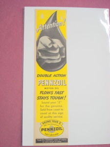 1940s/50s Pennzoil Ad Attention! Double Action