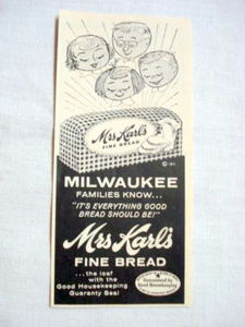 1957 Ad Mrs. Karl's Fine Bread Milwaukee Families Know