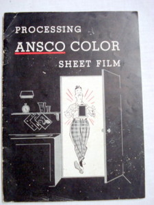 Processing Ansco Color Sheet Film, Binghamton, N. Y.
