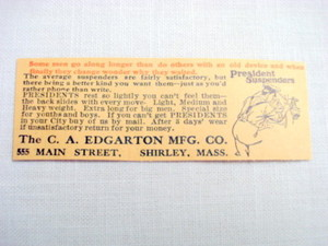 1907 Suspenders Ad C. A. Edgarton Mfg. Co Shirley Mass.