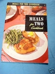 Meals For Two Cookbook 1952 Culinary Arts Cookbook #21