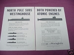 1958 Westinghouse Ad Atomic Powered North Pole Subs