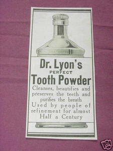 1909 Ad Dr. Lyon's Perfect Tooth Powder