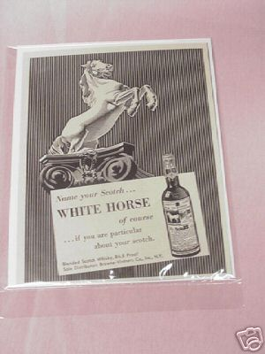 1955 Ad Name Your Scotch...White Horse of Course