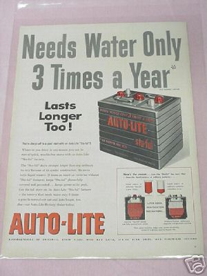 1955 Auto-Lite Battery Ad Needs Water Only 3x a Year