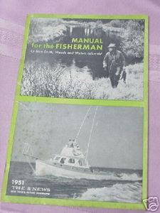 1951 Manual For the Fisherman by Stan Smith Fishing Softcover Booklet