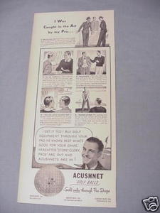 1940 Ad Acushnet Golf Balls Sold Only Through Pro Shops