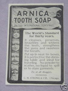 1897 Arnica Tooth Soap Ad C. H. Strong & Co., Chicago