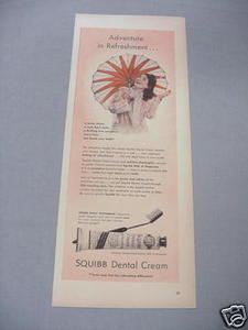 1940 Ad Squibb Dental Cream Adventure in Refreshment