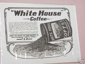 1918 Ad White House Coffee Just As Good As Our Coffee
