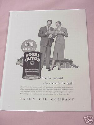 1950 Union Oil Company Ad Royal Triton 76 Oil