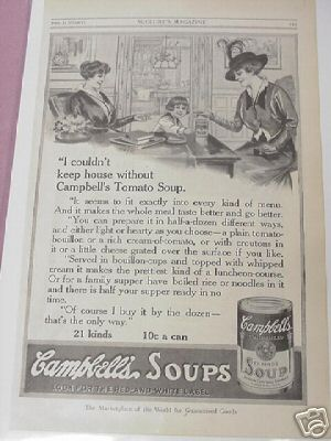 1915 Ad Couldn't Keep House Without Campbell's Soup