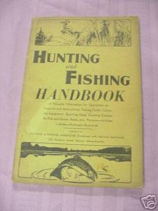 Hunting and Fishing Handbook 1944 Softcover Booklet