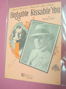 Huggable Kissable You Sheet Music Rudy Vallee 1929