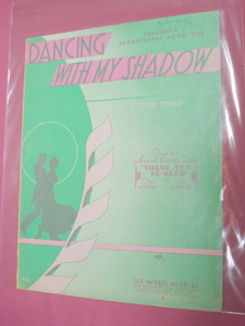 Dancing With My Shadow Sheet Music 1934
