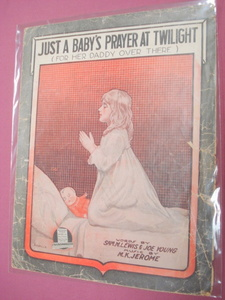 Just A Baby's Prayer At Twilight WWI Sheet Music 1918