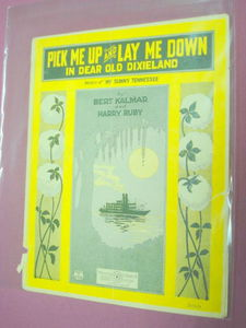 Pick Me Up and Lay Me Down Dixieland Sheet Music 1922