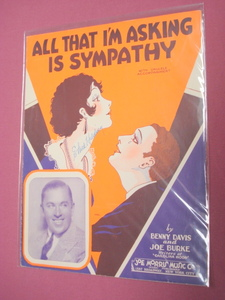 All That I'm Asking Is Sympathy Sheet Music 1929