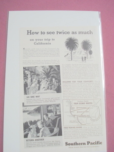 1937 Southern Pacific Railroad Ad See Twice As Much