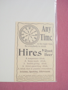 1893 Ad Any Time Hires' Root Beer