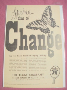 1949 Texaco Gasoline Spring Time To Change Ad