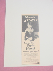 1940's Ad Pepto-Bismol Stomach Upset?
