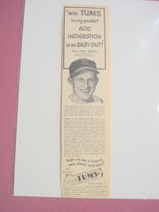 Stan Musial 1950's Tums Ad St. Louis Cardinals