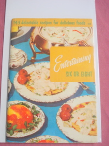 Entertaining Six or Eight 1956 Culinary Arts Cookbook