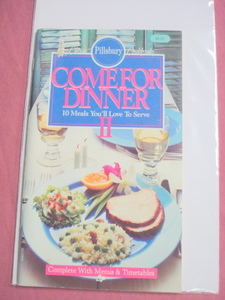 1988 Pillsbury Classic Cook Book #95 Come For Dinner II