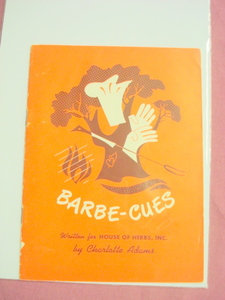 1954 Barbe-Cues Cook Book Written For House of Herbs