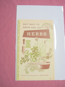 1963 Easy Ways To Grow and Use Herbs By John Brimer