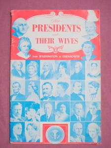 The Presidents and Their Wives 1956 Softcover Illustrated Booklet