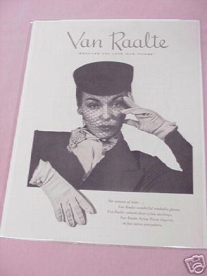 1950 Ad Van Raalte Gloves You Love Nice Things