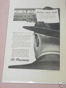 1943 Pullman Railroad Car World War II Ad Go Pullman