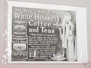 1918 Ad White House Coffee and Teas Any Way-Any Time