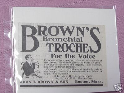 1915 Ad Brown's Bronchial Troche For the Voice