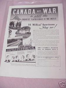 1941 Canada Vacation Ad Canada At War