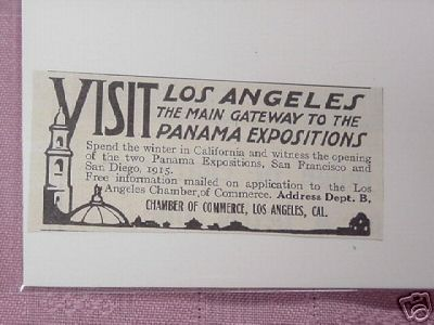 1914 Ad Visit Los Angeles Gateway to Panama Expositions