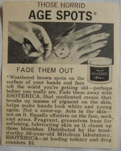 1969 Esoterica Ad Those Horrid Age Spots Fade Them Out