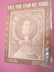 Till The End of Time Sheet Music 1945 Frederic Chopin